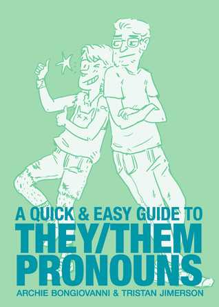 AQuick & EasyGuidetoThey/ThemPronouns