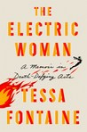 Book cover for The Electric Woman: A Memoir in Death-Defying Acts