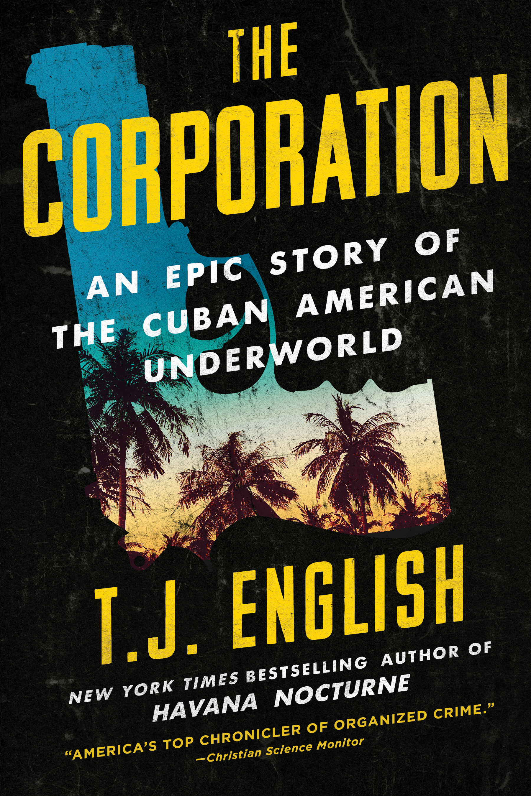 The Corporation: An Epic Story of the Cuban American Underworld