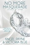 No More Masquerade (Secrets of Stone #2)