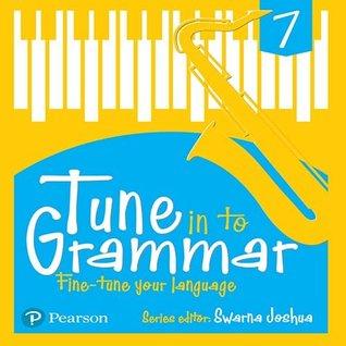 Tune Into Grammar for ICSE Class 7