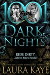 Ride Dirty (Raven Riders #3.5; 1001 Dark Nights #78)