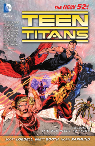 Teen Titans, Volume 1: It's Our Right to Fight