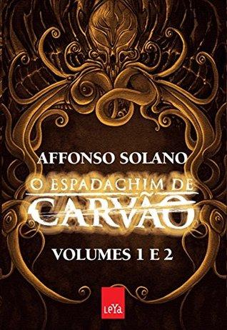 o-espadachim-de-carvo-volumes-1-e-2