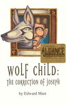 Wolf Child: The Correction of Joseph