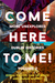 Come Here To Me! Vol. 2
