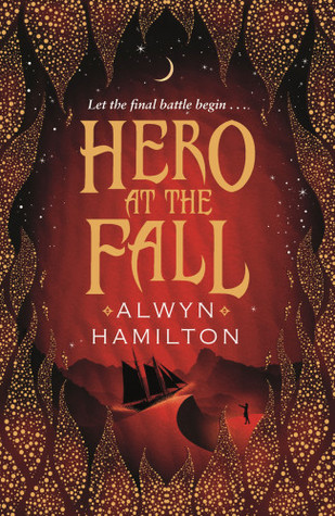 Hero at the Fall by Alwyn Hamilton