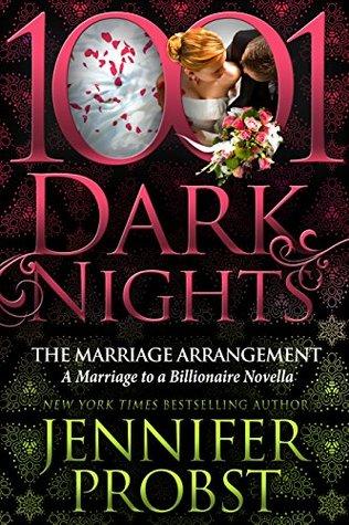 The Marriage Arrangement: A Marriage to a Billionaire Novella