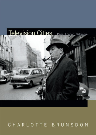 Television Cities: Paris, London, Baltimore