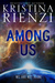 Among Us: A New Adult Thriller