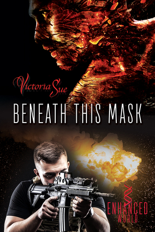 Beneath This Mask (Enhanced, #3)