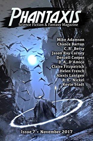 Phantaxis: Science Fiction & Fantasy Magazine November 2017