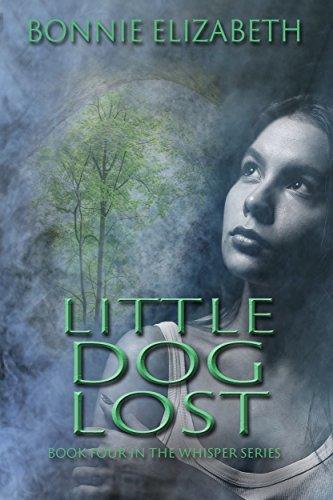 Little Dog Lost (Whisper Book 4)