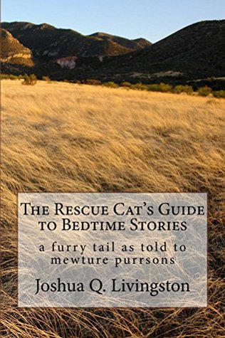 The Rescue Cat's Guide to Bedtime Stories