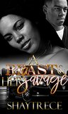 A Beast and her Savage by Shayla Jackson