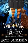 Witch Way to the Bakery (Sweetland Witch #8)