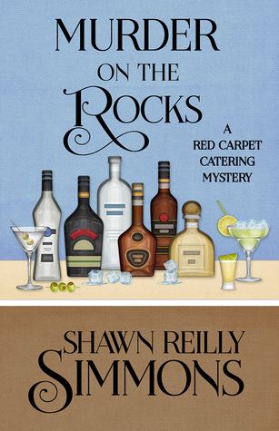 Murder on the Rocks (A Red Carpet Catering Mystery #5)