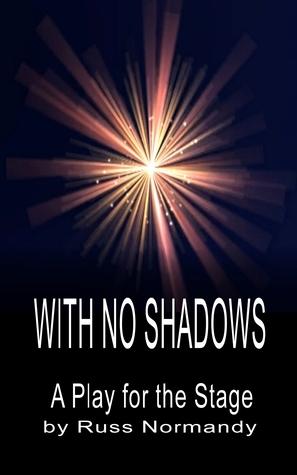 With No Shadows