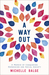 A Way Out by Michelle Balge