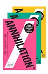 The Southern Reach Trilogy: Annihilation / Authority / Acceptance