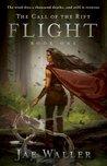 The Call of the Rift: Flight