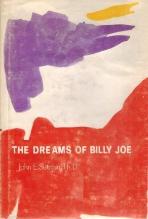 The Dreams of Billy Joe: A Case Study of the Relief of Apparent Dissociation through Dreaming