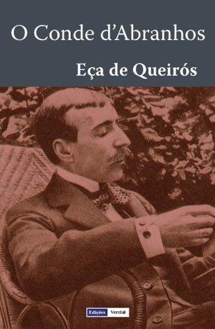 O Conde d'Abranhos / A Catástrofe