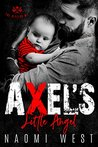 AXEL'S LITTLE ANGEL: The Rippers MC