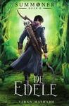 De edele (Summoner, #2) by Taran Matharu