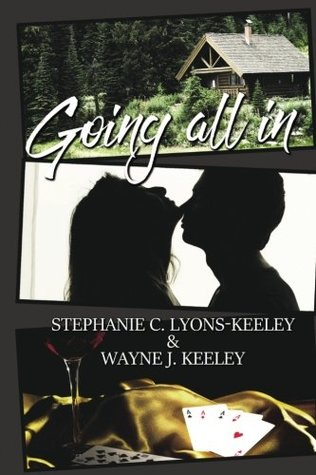 Going All In by Stephanie C. Lyons-Keeley