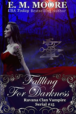 Falling For Darkness: Reverse Harem (A Ravana Clan Vampire Serial Book 15)