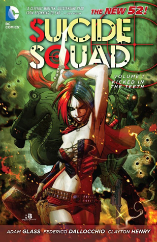 Suicide Squad, Volume 1: Kicked in the Teeth