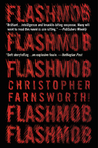 Flashmob (John Smith, #2)