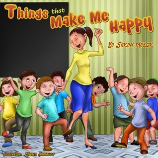 Things That Make Me Happy Kids Picture Book Story About Feelings By