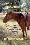 Death's Treacherous Trail: A Max Storm Shadow Mystery