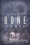 The Bone Curse (Benjamin Oris, #1)