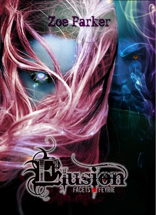 Elusion (Facets of Feyrie #1)