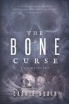 The Bone Curse (Benjamin Oris, #1)
