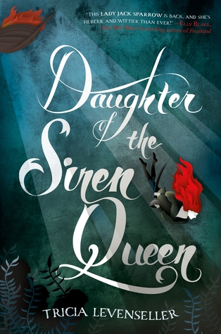 Daughter of the Siren Queen (Daughter of the Pirate King #2)