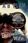 The Dispensable Wife (The MisFit #5)