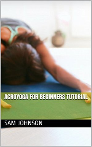 Acroyoga For Beginners Tutorial