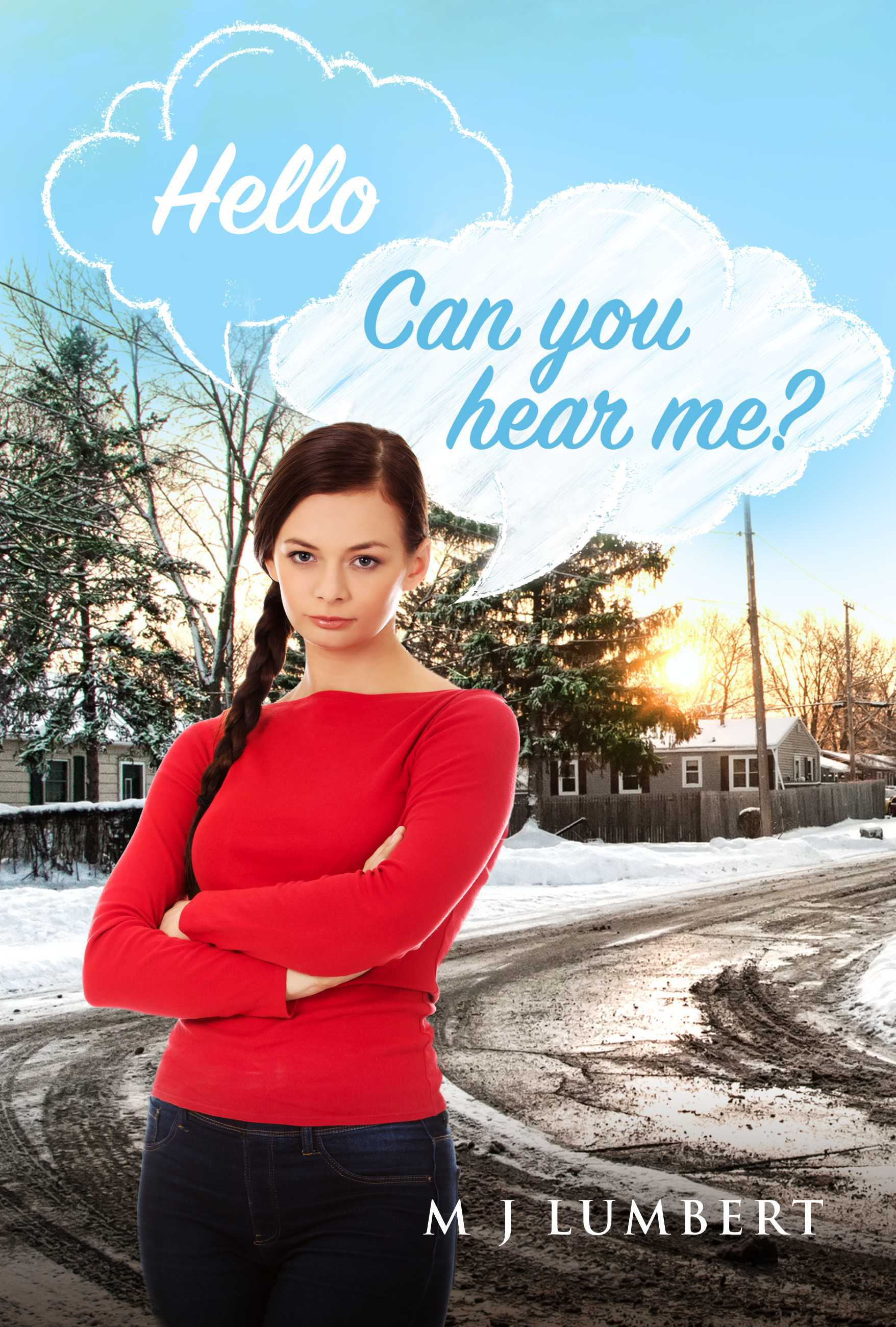 Hello: Can You Hear Me?