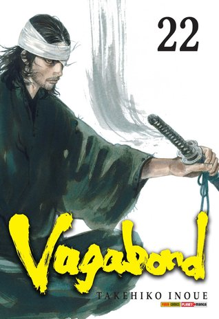 Vagabond, Volume 22 (Vagabond, #22)