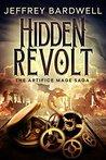 Hidden Revolt (The Artifice Mage Saga Book 3)