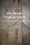 The Hourly Vigil of Osiris