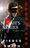 Enrapture (Noah Series, #1)