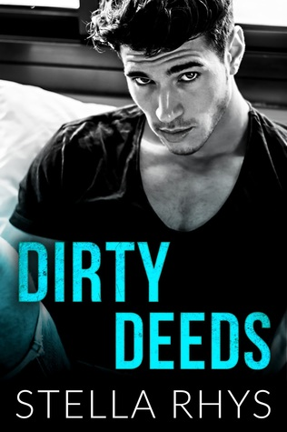 Dirty Deeds (Stella Rhys)