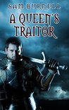 A Queen's Traitor  (The Tudor Mystery Trials #2)