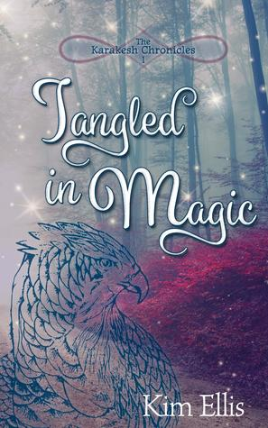 Tangled in Magic by Kim Ellis