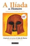 A Ilíada de Homero - Aquiles e a Guerra de Troia